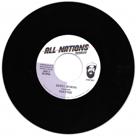 Youthie - Rebel Horns  / Simon Nyabinghi - Rebel Dub (All Nations Records) 7""